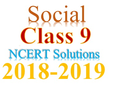 NCERT Solutions for Class 9 Social Science in PDF (2018 - 2019)