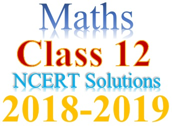 NCERT Solutions for Class 12 Maths in PDF form (Download