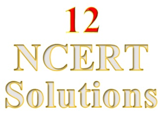 NCERT Solutions for Class 12 all Subjects in PDF for to free download