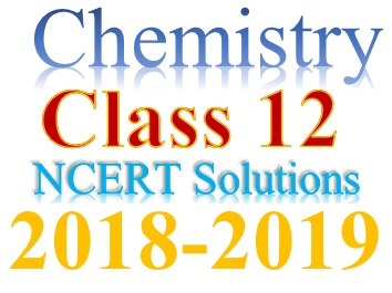 NCERT Solutions for Class 12 Chemistry PDF form ( Download